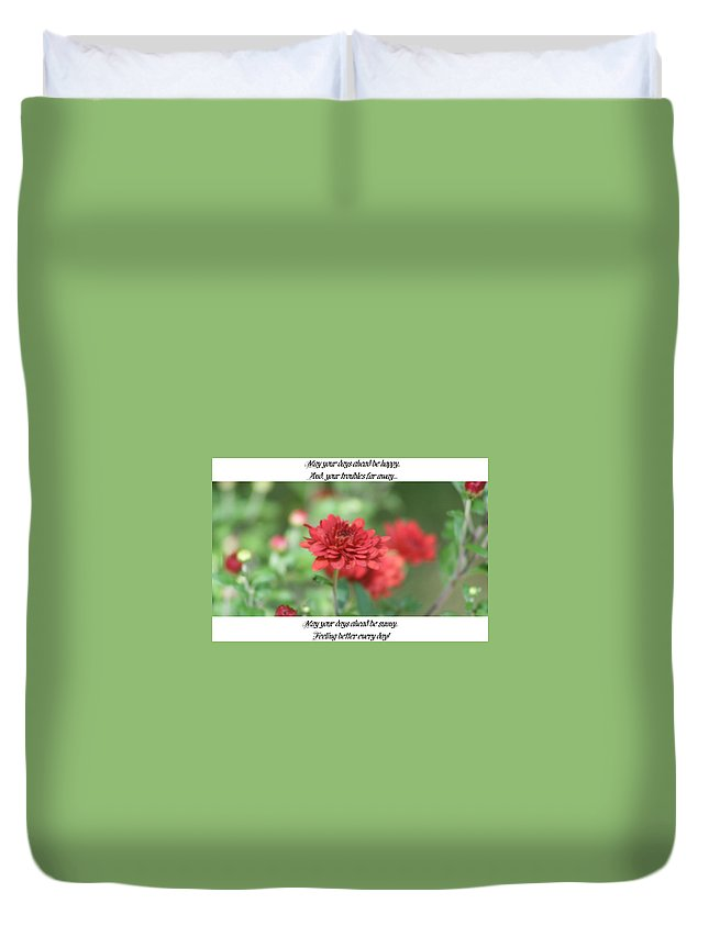 Duvet Cover featuring the photograph Feel Better by Barbara S Nickerson