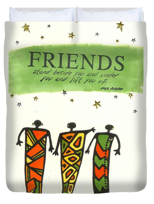 Greeting Cards Duvet Cover featuring the painting Friends Stand Beside You by Angela L Walker