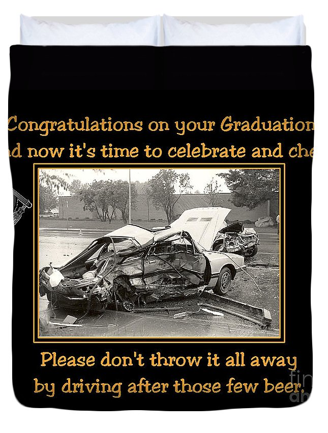 Accidents Duvet Cover featuring the photograph Graduation Card by Randy Harris