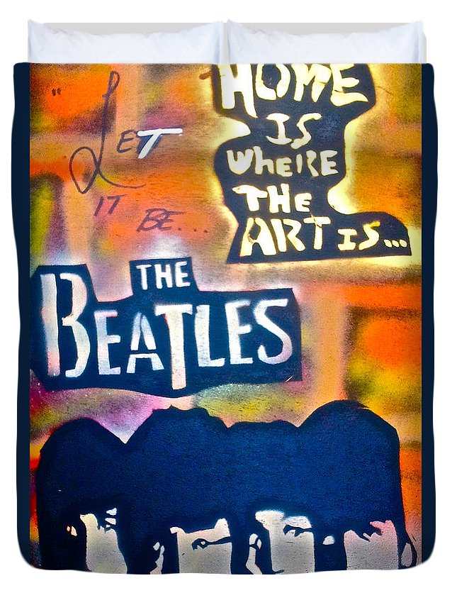 Graffiti Duvet Cover featuring the painting Let It Be by Tony B Conscious