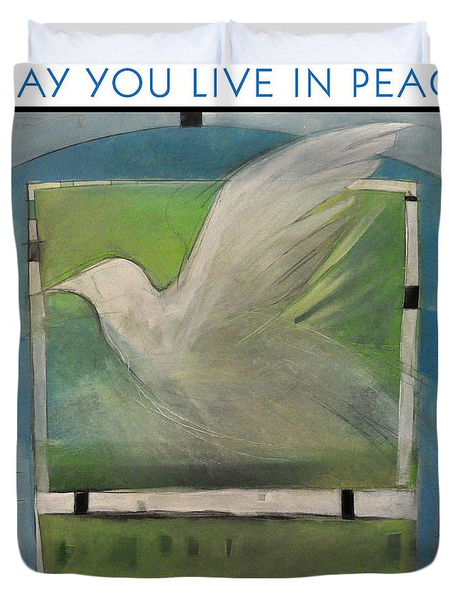 Peace Duvet Cover featuring the painting May You Live In Peace Poster by Tim Nyberg