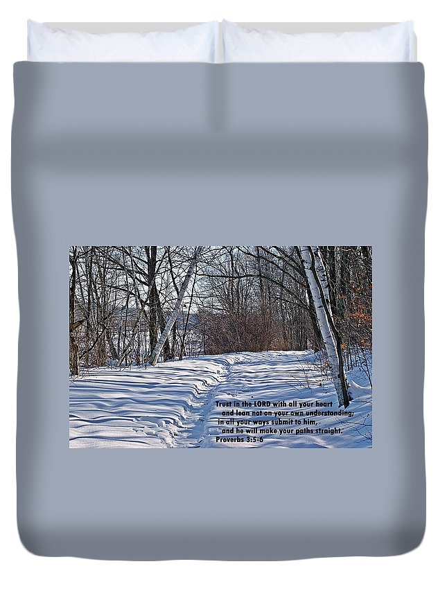 Proverbs Duvet Cover featuring the photograph Proverbs 3 V 5 And 6 by Joe Faherty