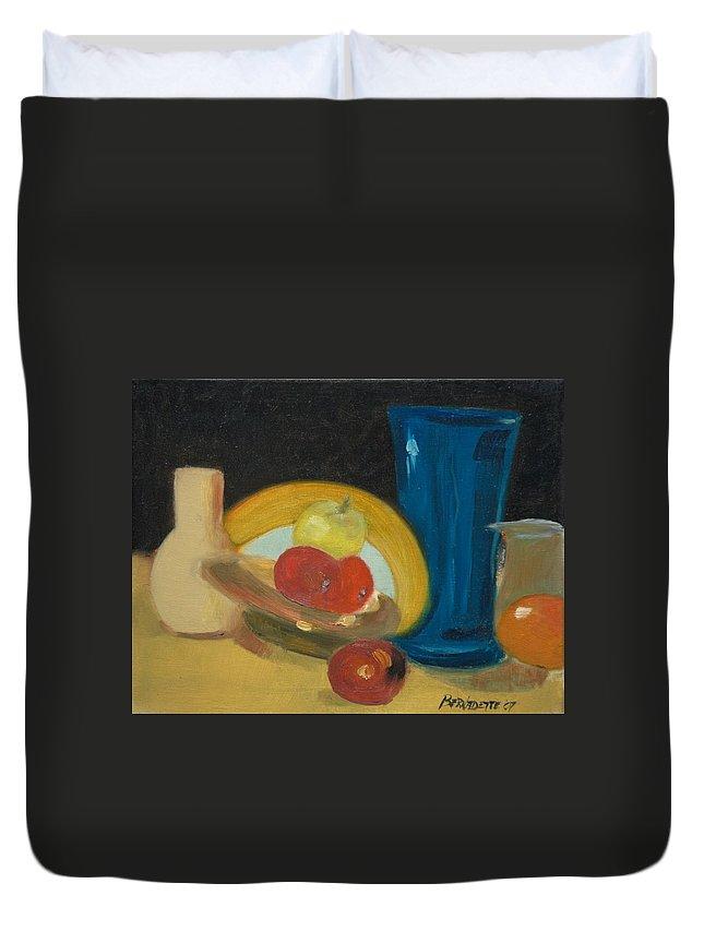 Still Life Duvet Cover featuring the painting Still Life Of Fruit by Bernadette Krupa