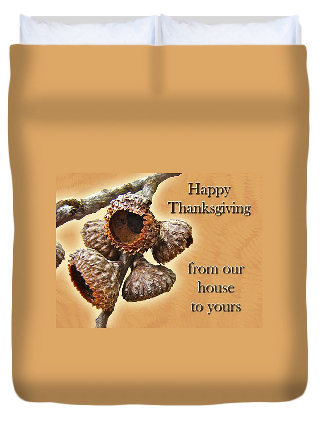 Thanksgiving Duvet Cover featuring the photograph Thanksgiving Card - Where Acorns Come From by Mother Nature