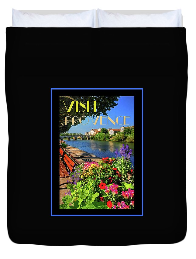 Poster Duvet Cover featuring the photograph Visit Provence Poster by Dave Mills