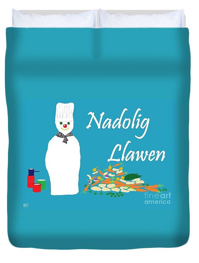 Christmas Duvet Cover featuring the digital art Welsh Snowman Chef by Barbara Moignard