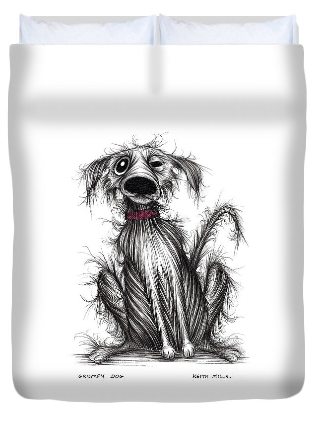 Grumpy Dog Duvet Cover featuring the drawing Grumpy Dog by Keith Mills