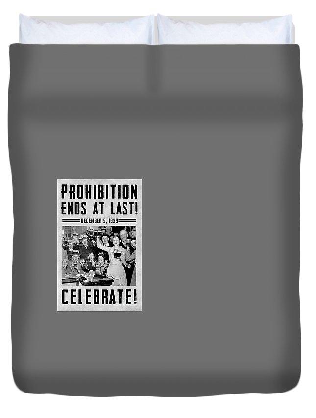 Prohibition Guardsmen Duvet Cover featuring the photograph Prohibition Ends Celebrate by Jon Neidert