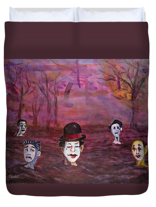 Mimes Duvet Cover featuring the painting The Silence Of The Mimefield by Dennis Tawes