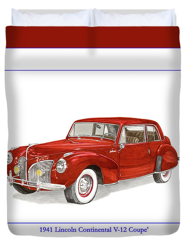 Framed Prints Of Lincoln Continentals. Framed Canvas Prints Of Art Of Famous Lincoln Cars. Framed Prints Of Lincoln Car Art. Framed Canvas Prints Of Great American Classic Cars Duvet Cover featuring the painting 1941 Mk I Lincoln Continental by Jack Pumphrey