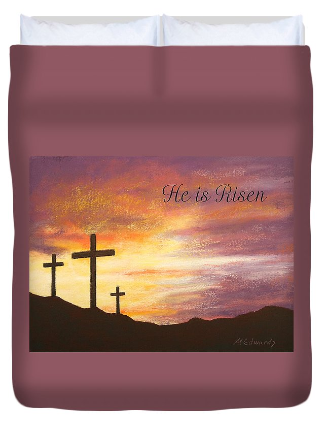 He Is Risen Duvet Cover featuring the pastel He Is Risen by Marna Edwards Flavell