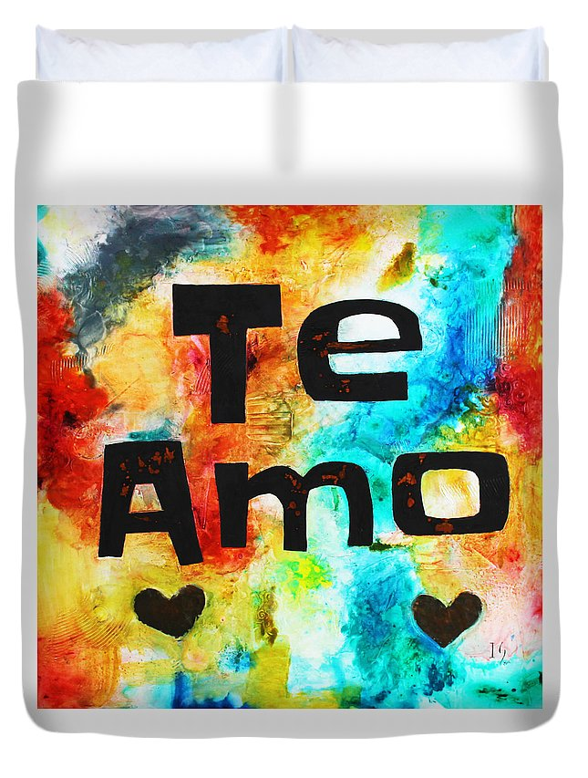 Heart Duvet Cover featuring the painting Te Amo by Ivan Guaderrama