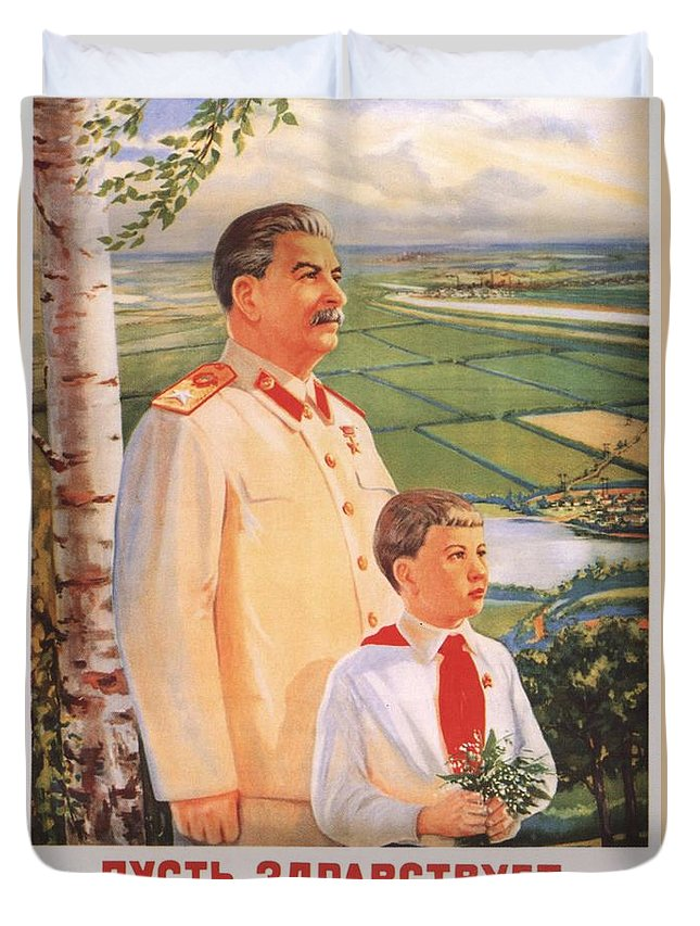 Stalin Duvet Cover Featuring The Painting Soviet Propaganda Poster By Art