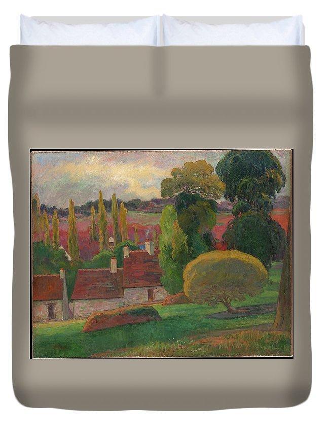 Paul Gauguin A Farm In Brittany Duvet Cover featuring the painting A Farm In Brittany by Paul Gauguin