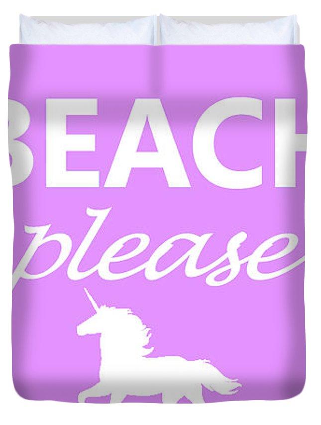 Beach Duvet Cover featuring the photograph Beach Please by Robert Banach
