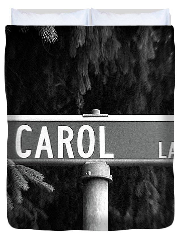 Duvet Cover featuring the photograph Ca - A Street Sign Named Carol by Jenifer West