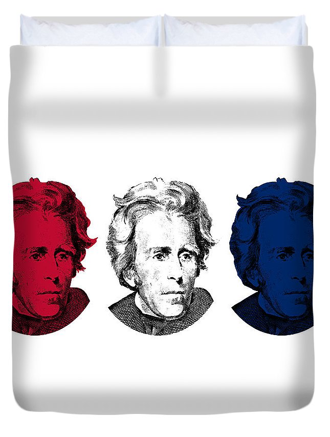 President Jackson Duvet Cover featuring the digital art Andrew Jackson Red White And Blue by War Is Hell Store