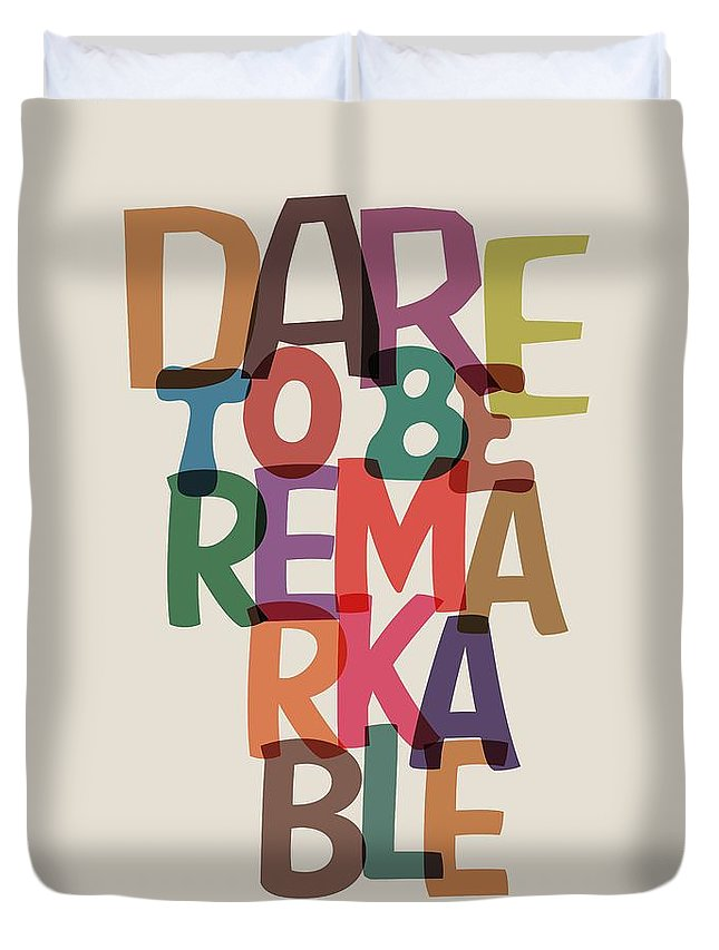 Motivational Quote Duvet Cover featuring the digital art Dare To Be Jane Gentry Motivating Quotes poster by Lab No 4