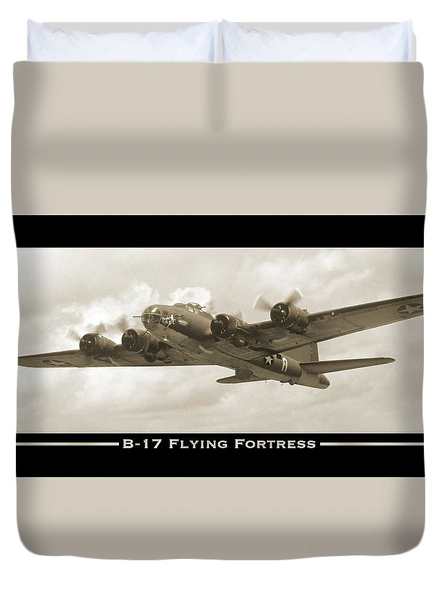 Ww2 Duvet Cover featuring the photograph B-17 Flying Fortress Show Print by Mike McGlothlen