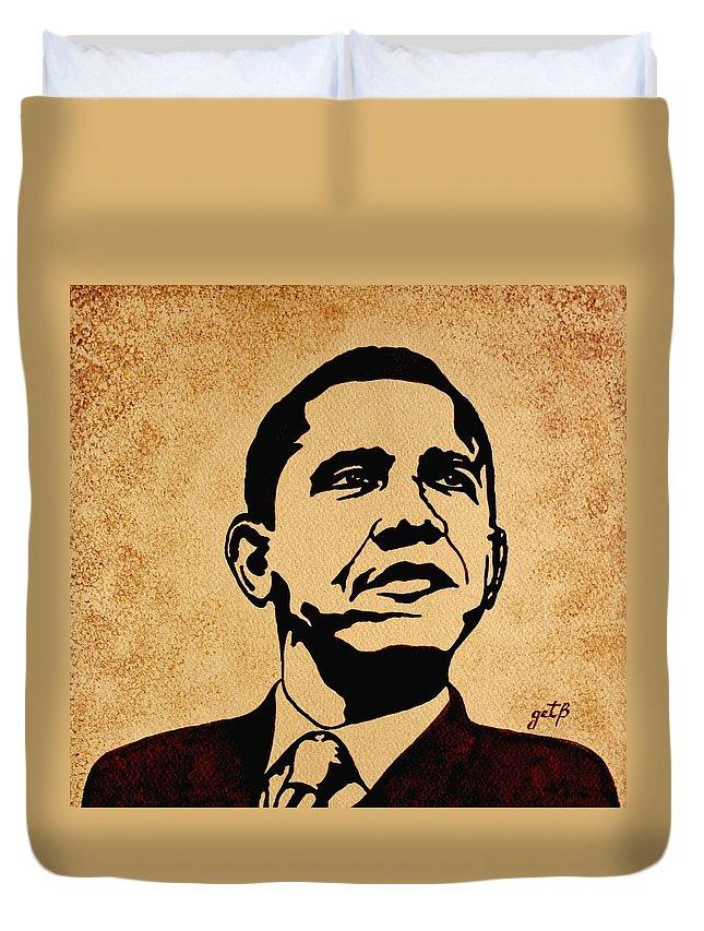 Barack Obama Coffee Painting Pop Art Duvet Cover featuring the painting Barack Obama Original Coffee Painting by Georgeta Blanaru