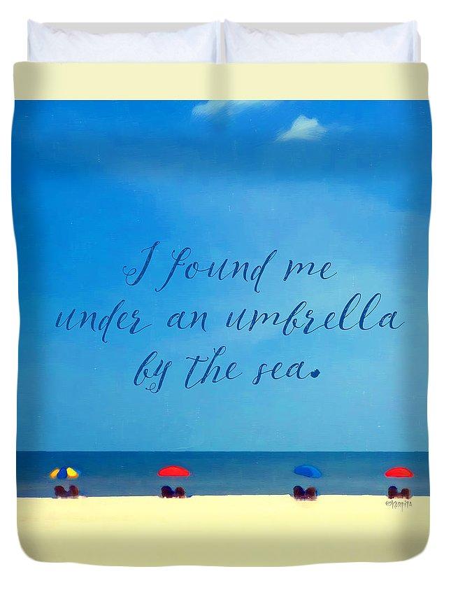 f7d370edce Beach Umbrellas Inspirational Seashore Quote Duvet Cover