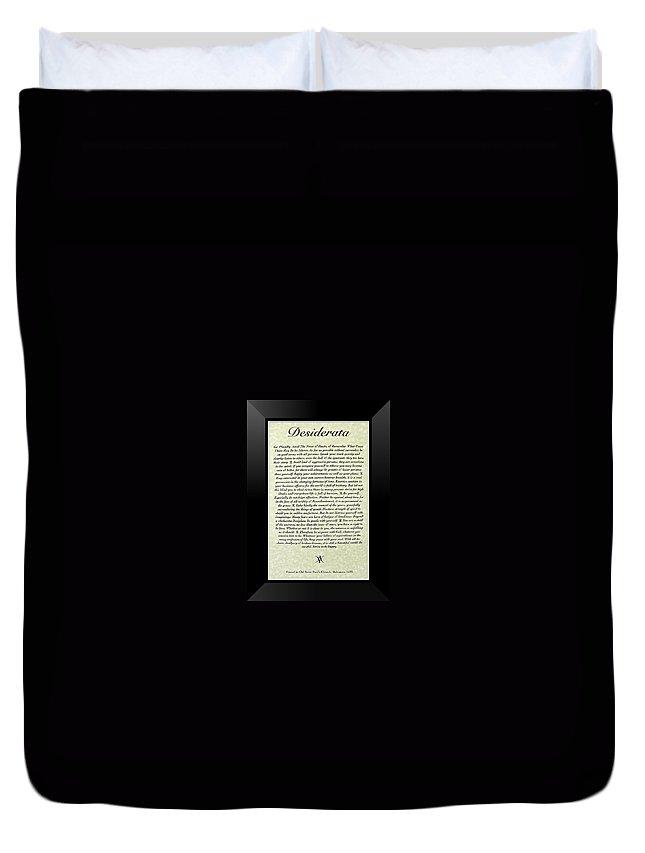 Desiderata Duvet Cover featuring the mixed media Black Framed Original Desiderata Poster by Desiderata Gallery