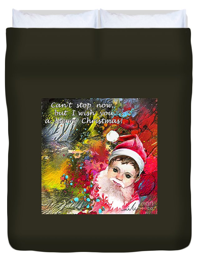 Santa Baby Painting Duvet Cover featuring the painting Cant Stop Now by Miki De Goodaboom