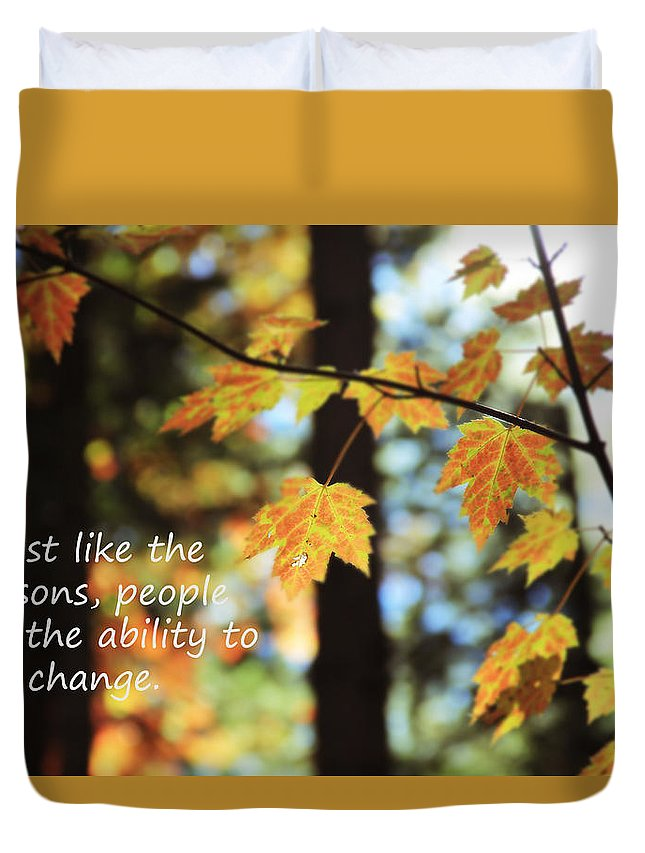Nature Duvet Cover featuring the photograph Changes by Becca Brann