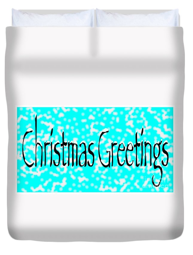 Christmas Greetings Duvet Cover featuring the digital art Christmas Greetings Snow by Bigalbaloo Stock