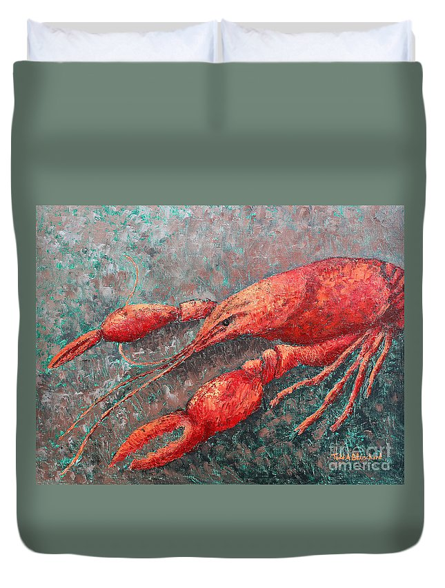 Animal Duvet Cover featuring the painting Crawfish by Todd A Blanchard