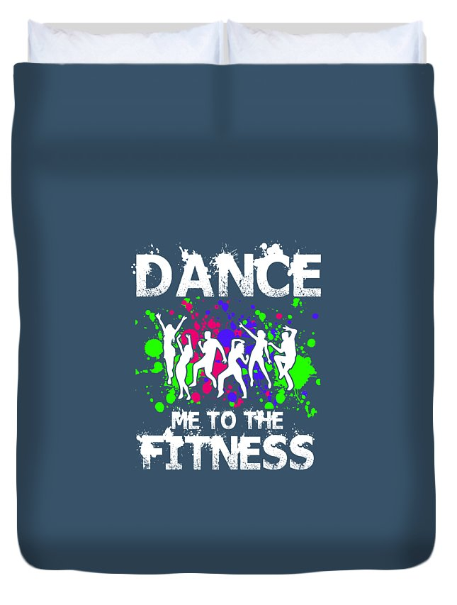 Birthday Duvet Cover featuring the digital art Dance Me To The Fitness by Trisha Vroom