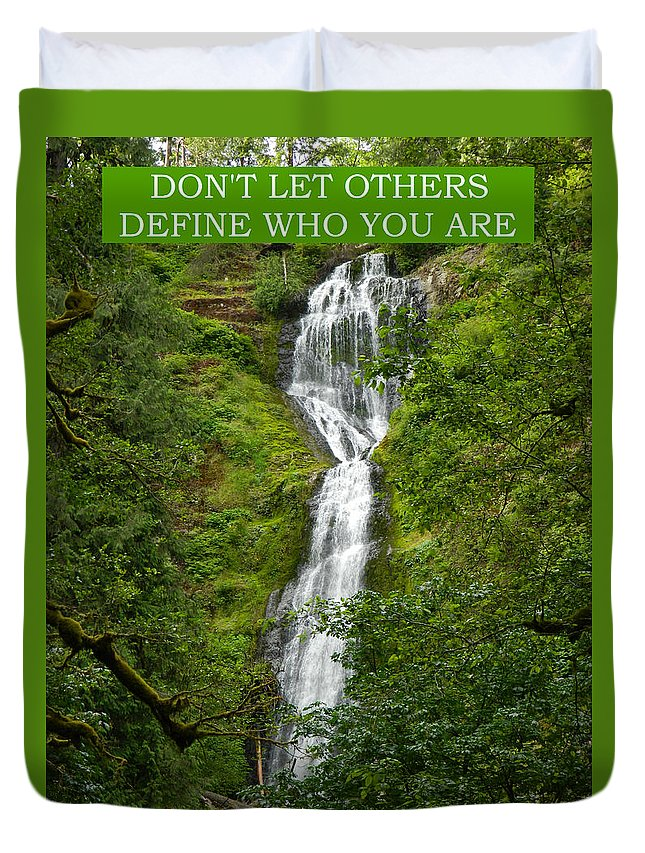 Waterfalls Duvet Cover featuring the photograph Define Yourself by Gallery Of Hope