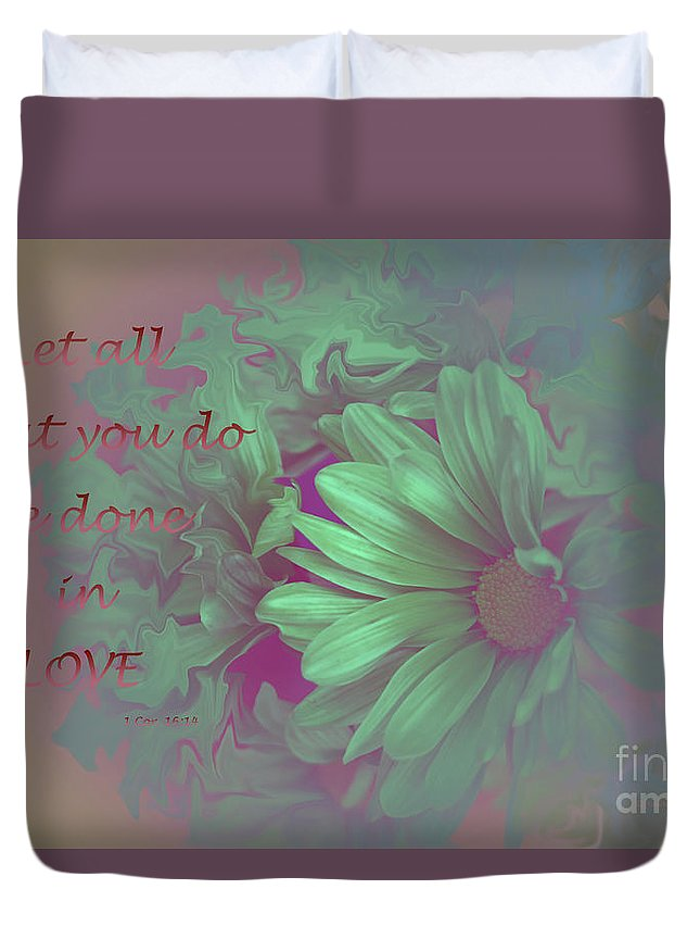 Daisies Duvet Cover featuring the photograph Do All In Love by Malanda Warner
