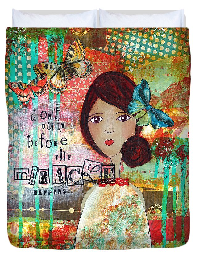Whimsical Duvet Cover featuring the mixed media Don't Quit by Michelle Thompson