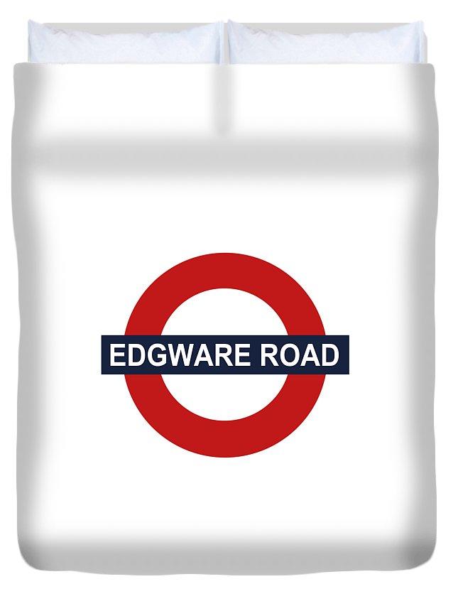 Edgware Road Duvet Cover featuring the digital art Edgware Road by Omran Husain