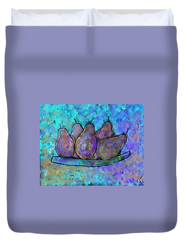 Fruit Duvet Cover featuring the painting Five Pears On A Platter by Wayne Potrafka