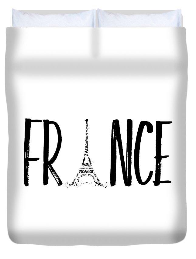 Paris Duvet Cover featuring the digital art France Typography by Melanie Viola