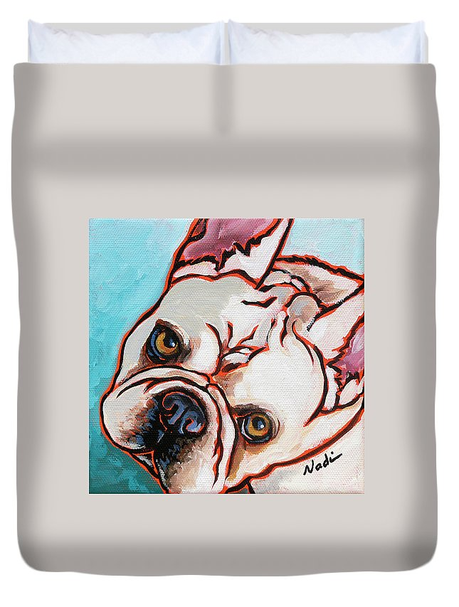 French Bulldog Duvet Cover featuring the painting French Bulldog by Nadi Spencer