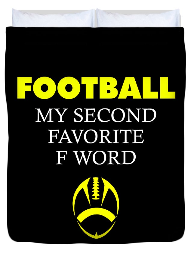 Football-dad Duvet Cover featuring the digital art Funny Football Dad Design Second Favorite by Funny4You