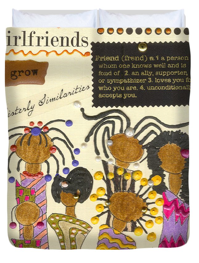 Understanding Duvet Cover featuring the mixed media Girlfriends by Angela L Walker