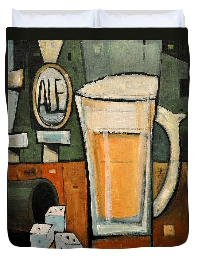 Beer Duvet Cover featuring the painting Good For What Ales You by Tim Nyberg