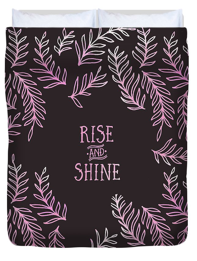 Life Motto Duvet Cover featuring the digital art Graphic Art Rise And Shine - Pink by Melanie Viola
