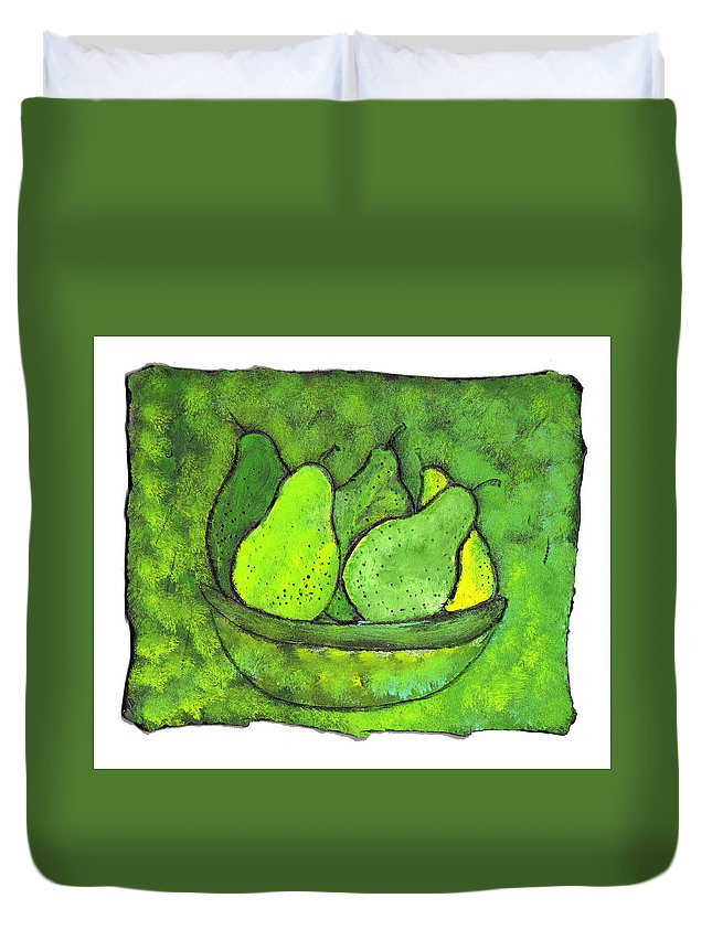 Greem. Pears Duvet Cover featuring the painting Green Pears by Wayne Potrafka