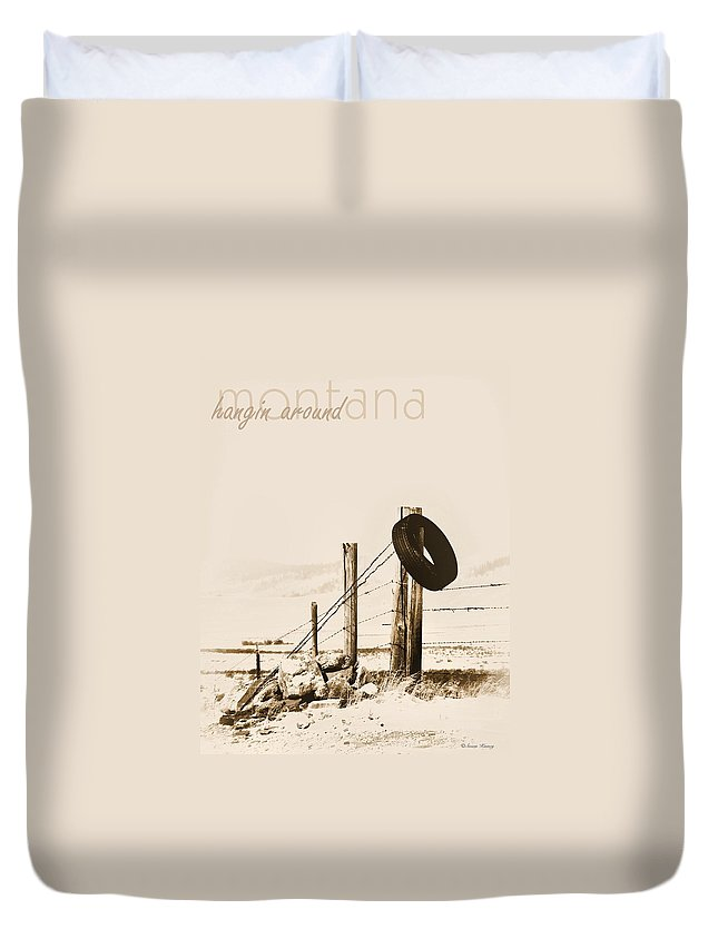 Montana Duvet Cover featuring the photograph Hangin Around Montana by Susan Kinney