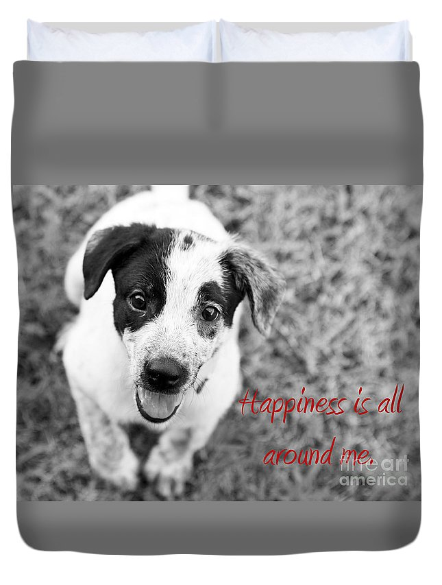 Puppy Duvet Cover featuring the photograph Happiness Is All Around Me by Amanda Barcon