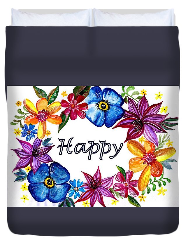 Quotes Duvet Cover featuring the painting Happy by Sweeping Girl