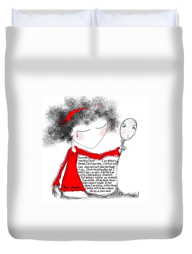 Pretty Woman Crying Tears Red Words Mirror Girls Duvet Cover featuring the digital art Hey Pretty by Veronica Jackson