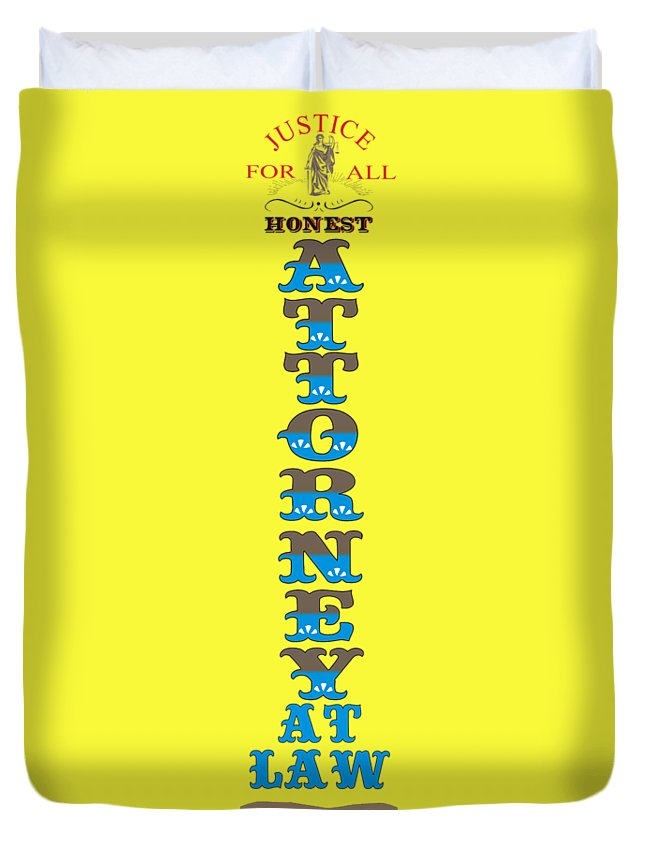 Honest Duvet Cover featuring the digital art Honest Attorney At Law by Priscilla Wolfe