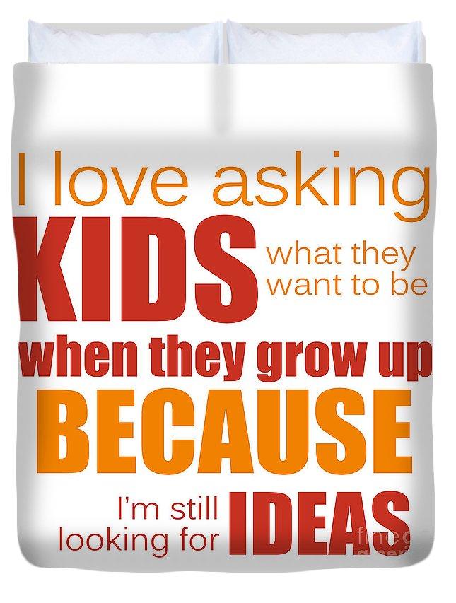 Love Duvet Cover featuring the photograph I Love Asking Kids Phrase by Jolanta Meskauskiene
