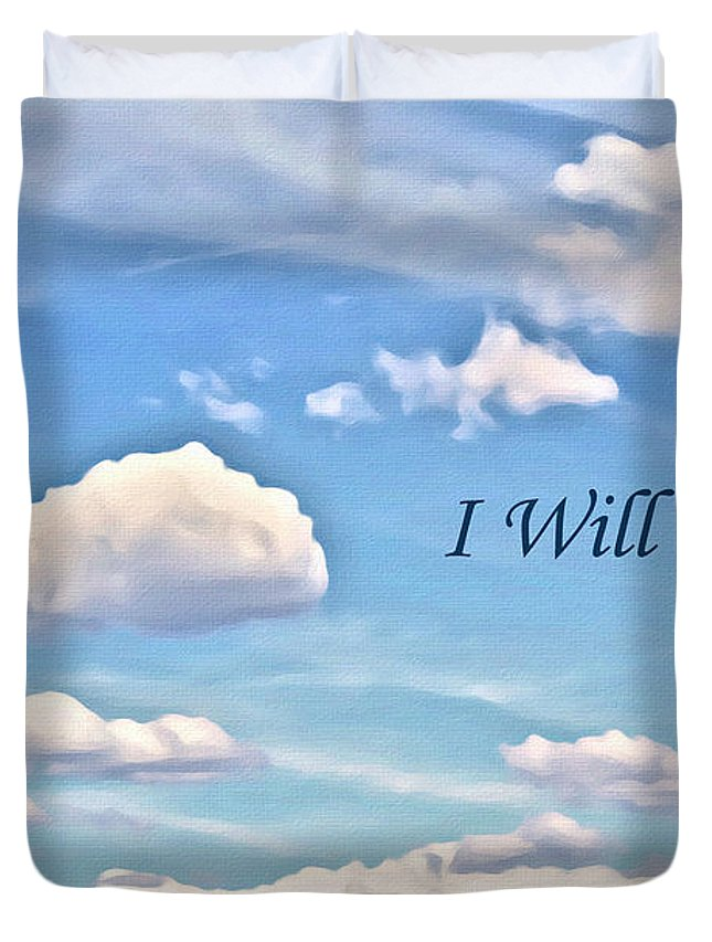Clouds Duvet Cover featuring the photograph I Will Go On by Beauty For God